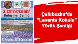 """Çaltıbozkır'da """"Lavanta Kokulu"""" Yörük Şenliği"""