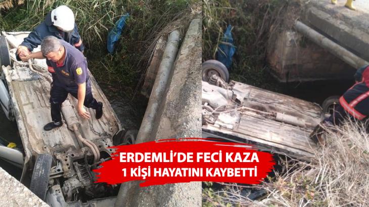 Erdemli'de Feci Kaza: 1 Kişi Hayatını Kaybetti