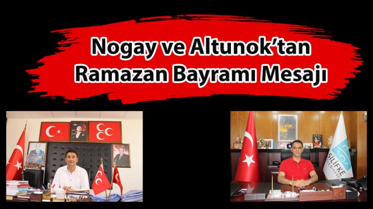 Nogay ve Altunok'tan Ramazan Bayramı Mesajı